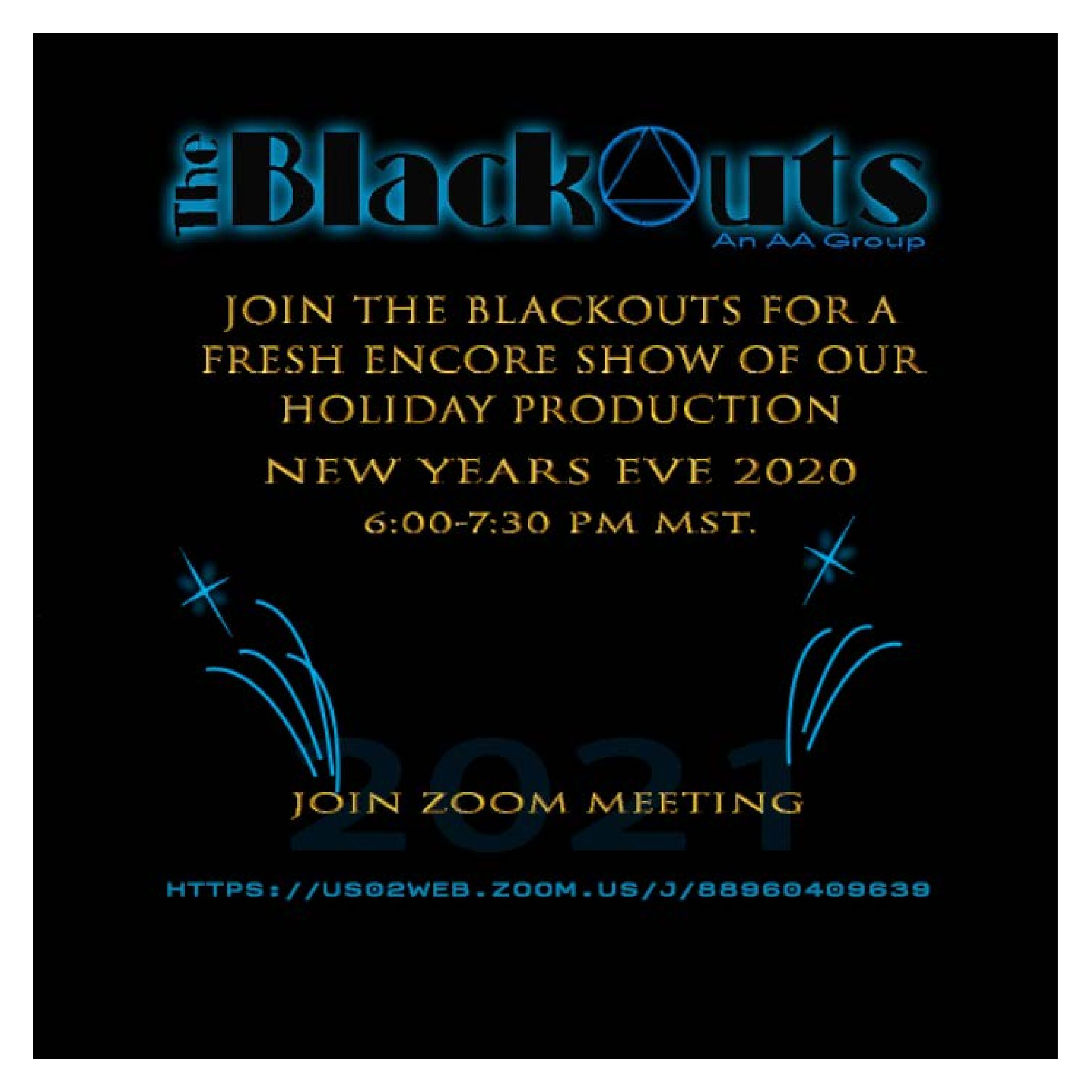 The Blackouts on New Year's Eve!
